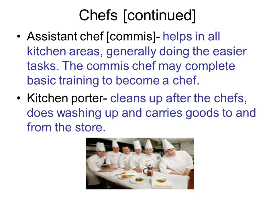 Chefs [continued]
